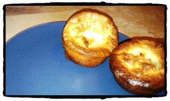 IMAG0731 edit0 edit0 350x209 Recipe: Yorkshire Puddings